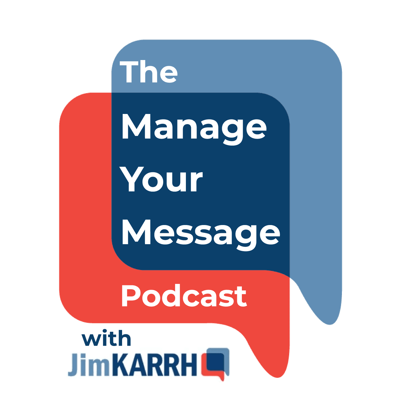 Manage Your Message